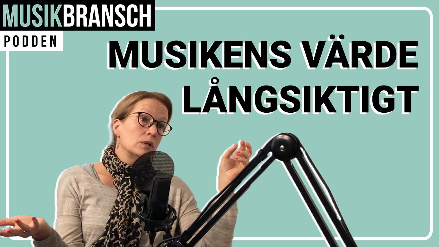 Musikens långsiktiga värde - Eva Karman Reinhold